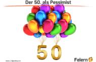 Der 50. als Pessimist
