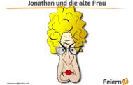 Jonathan und die alte Frau