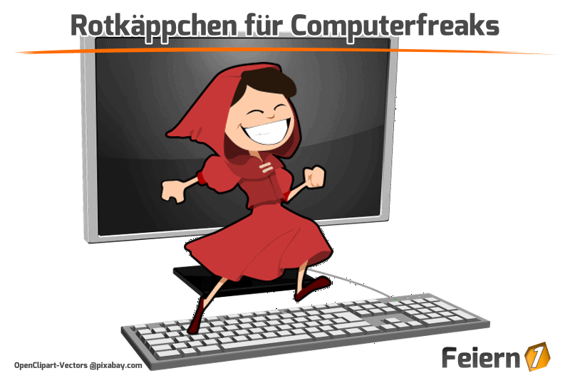 Rotkäppchen für Computerfreaks