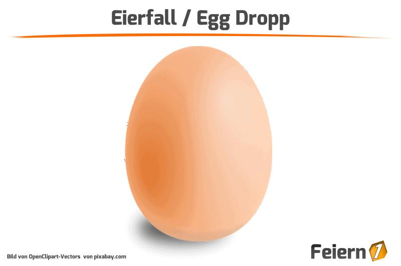 Eierfall / Egg Dropp